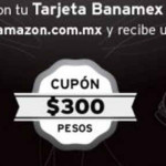 Amazon Cupones de descuento con Banamex