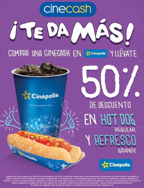 Cinepolis descuento en refresco y hot dog con Cinecash