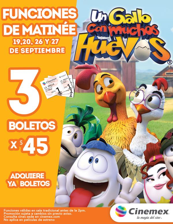 Cinemex Funciones Matinée Un Gallo Con Muchos Huevos
