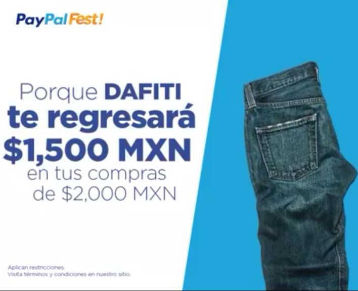Paypal Fest Dafiti te regresa $1500 en compras de $2000