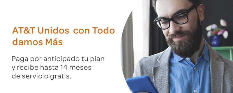 AT&T: Te regala hasta 14 meses de servicio pagagando por anticipado tu plan