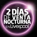 Venta Nocturna Liverpool 2015