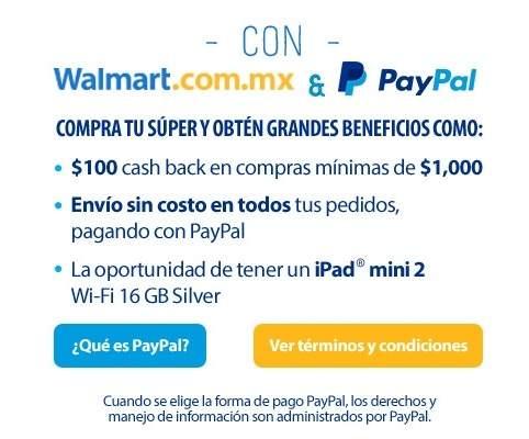 Walmart: $100 de Cashback en compra minima de $1000 en el súper en linea con Paypal
