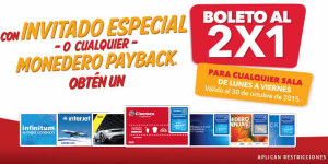 Cinemex 2×1 en Boletos con Invitados Especial o Monedero Payback