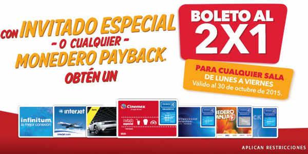 Cinemex 2×1 en Boletos con Invitados Especial o Monedero Payback