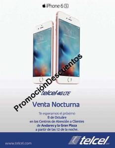 Venta Nocturna iPhone 6s Telcel, Iusacell y Nextel
