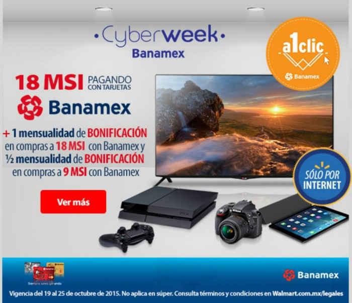 Walmart: Cyberweek Banamex Hasta 18 MSI mas 1 mensualidad de bonificación