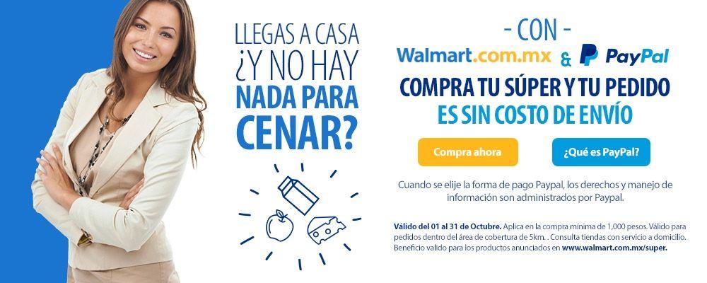 Walmart Super Envío gratis pagando con Paypal