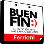 Ofertas del Buen Fin 2015 en Ferrioni