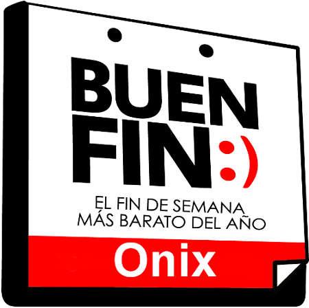 El Buen Fin 2015 en Onix