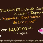 Liverpool $2,000 de regalo tramitando tarjeta American Express
