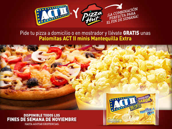Promoción Pizza Hut Act II Palomitas gratis