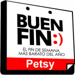 Promociones El Buen Fin 2015 en Petsy
