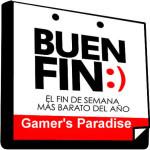 Promociones Gamer's Paradise El Buen Fin 2015
