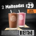 Burger King Cupón especial 2 malteadas x $29
