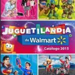 Walmart Folleto de ofertas Juguetilandia 2015