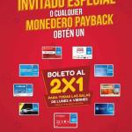 Cinemex 2x1 de Lunes a Viernes con Payback o Invitado especial