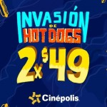 Cinépolis Invasión de Hot dog 2x$49