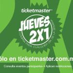 Ticketmaster Jueves 2×1