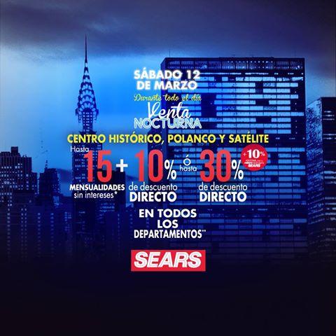 14c72a724 Venta Nocturna Sears 12 de Marzo