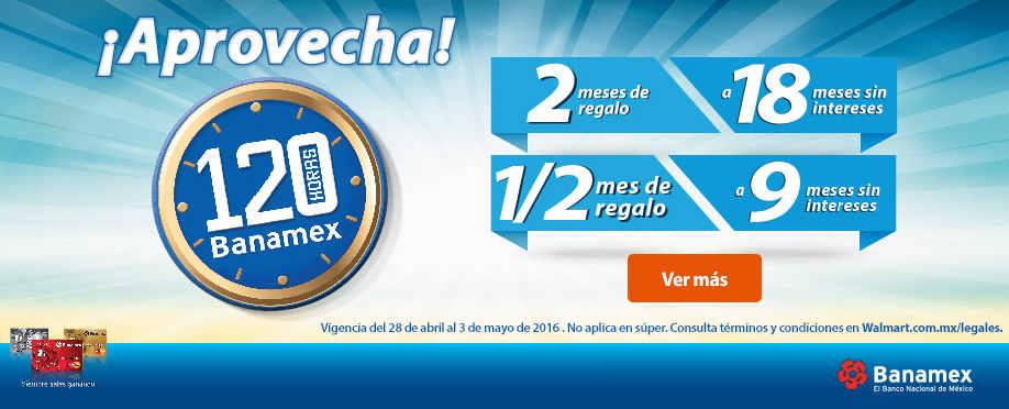 Walmar 120 Horas Banamex