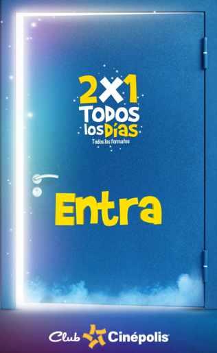 Cinépolis 2x1 con Club Cinépolis