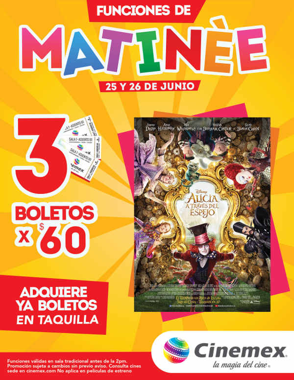 "Cinemex 3 boletos por $60 para Matinée ""Alicia a Través Del Espejo"