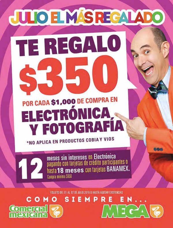 Folleto Julio Regalado 2016 en Comercial Mexicana y Soriana Julio
