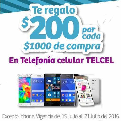 Promoción Julio Regalado $200 de descuento por cada $1000 en celulares Telcel