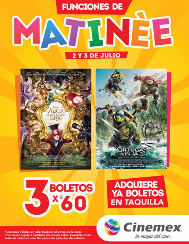Cinemex 3 boletos por $60 Funciones Matinée Tortugas Ninja 2 o Alicia