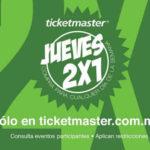 Jueves de 2x1 en Ticketmaster Septiembre 22