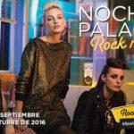 Noches Palacio Rock n Roll El Palacio de Hierro 2016