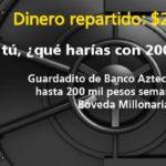 Promoción Bóveda Millonaria de Guardadito Banco Azteca Gana $200,000 pesos