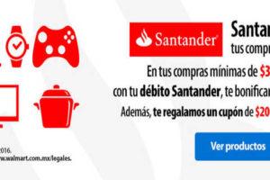 Promoción Walmart Santander