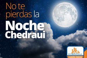 Venta Nocturna Chedraui Octubre 22