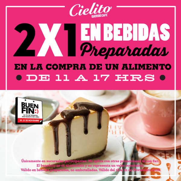 El Buen Fin 2016 en Cielito Querido Café 2×1 en bebidas