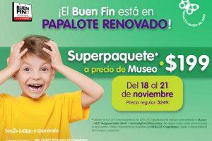 El Buen Fin 2016 en Papalote Museo del Niño