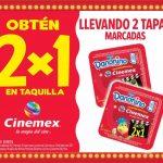 2x1 en Cinemex Llevando 2 tapas marcadas de Danonino