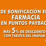 La Comer 10% de bonificación en puntos Payback en Farmacia
