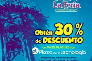 La feria de Chapultepec 30% de descuento en pase platino
