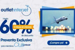 Outlet Interjet hasta 60% de descuento y 12 meses sin intereses