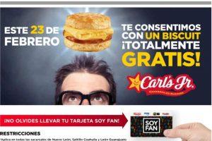 Carl's Jr Biscuit Gratis en Nuevo Leon, Coahuila y Guanajuato 23 Febrero