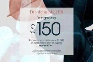 LOB cupón $150 de descuento y envío gratis 8 de marzo día de la mujer
