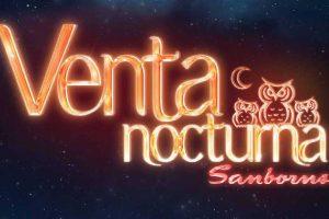 Venta Nocturna Sanborns 31 de marzo y 1 de abril 2017