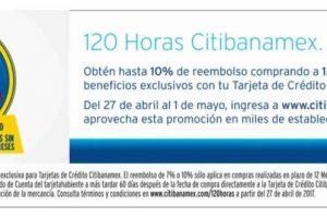 120 Horas Citibanamex 10% de Bonificación y Meses sin intereses