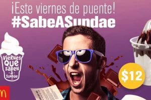 McDonalds sundae de chocolate a $12 viernes 28 de abril