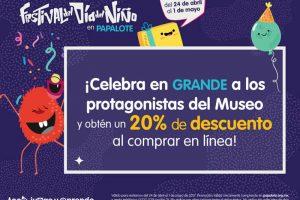 Papalote Museo del Niño 20% de descuento por internet del 24 de Abril al 1 de Mayo