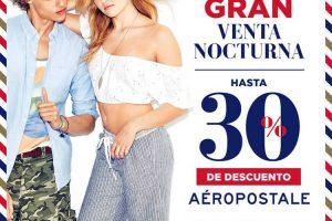 Venta Nocturna Aéropostale 2 y 3 de Junio 2017