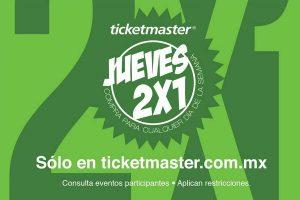 Jueves de 2×1 en Ticketmaster 31 de Agosto 2017