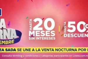Venta Nocturna Lowe's México 2 y 3 de septiembre 2017